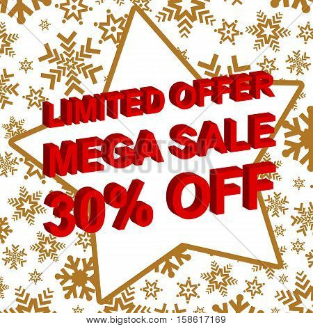Winter sale poster with LIMITED OFFER MEGA SALE 30 PERCENT OFF text. Advertising  vector banner template