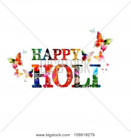 Colorful typographic happy holi background. Holi festival poster design. Happy holi inscription with butterflies. Festival of colours lettering vector illustration. Happy holi calligraphy text design
