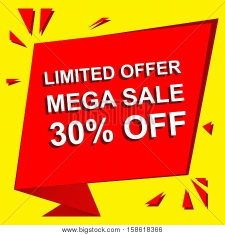 Sale poster with LIMITED OFFER MEGA SALE 30 PERCENT OFF text. Advertising  and red vector banner template