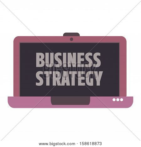 Isolated laptop and the text business strategy written on its screen