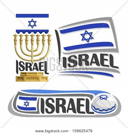 Vector logo Israel, 3 isolated images: vertical banner hanukkah menorah on background israeli national state flag, symbol israel emblem star of david, israelite ensign flags, jewish cap kippah or kipa