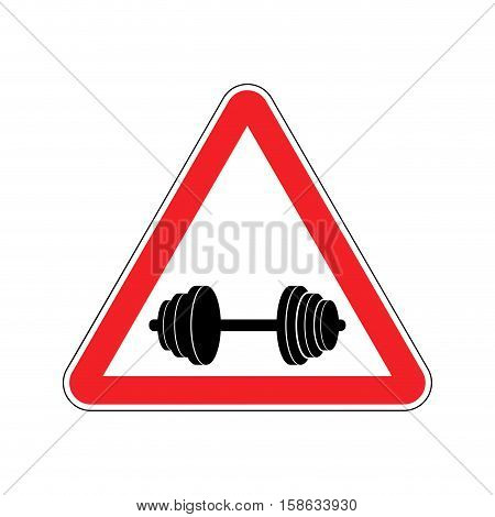 Attention Sport. Sign Warning Of Danger Dumbbell. Danger Road Sign Red Triangle. Fitness On Way