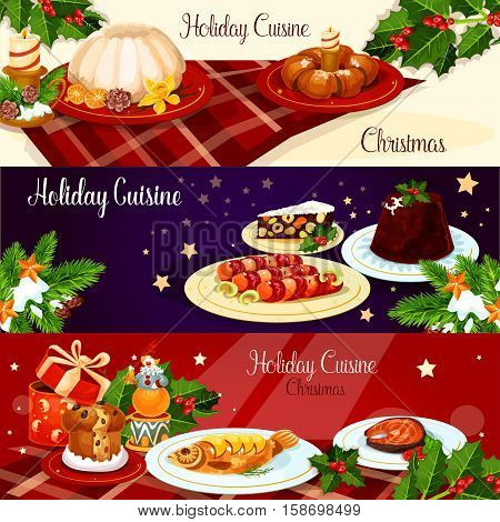 Christmas holiday cuisine banner set. British xmas pudding, smoked salmon, stuffed fish, sausage in bacon, raisins bread, italian nut dessert, sweet bun wreath with candle, holly berry, gift and star