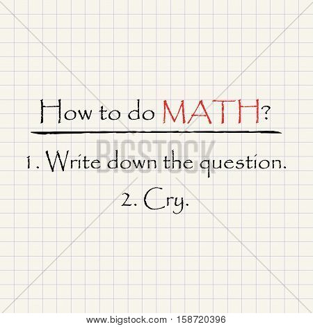 How to do Math - funny mathematical inscription template