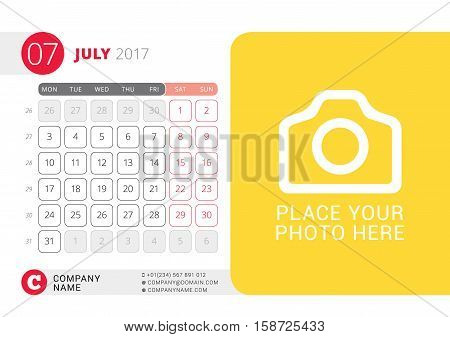 Desk Calendar For 2017 Year. July. Vector Design Print Template With Place For Photo. Week Starts On