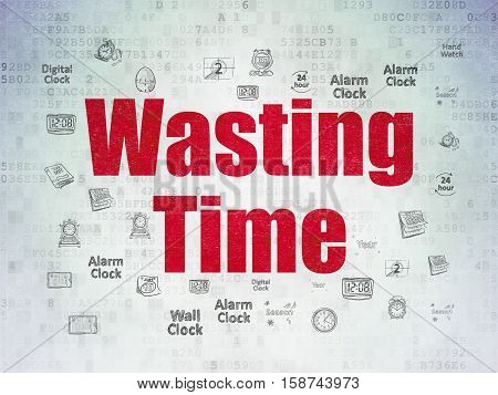 Time concept: Painted red text Wasting Time on Digital Data Paper background with  Hand Drawing Time Icons