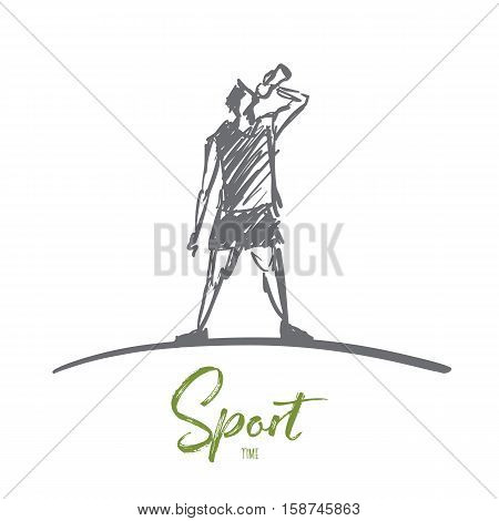 Vector hand drawn sport time concept sketch. Man in sport clothing standing and drinking water from bottle. Lettering Sport time