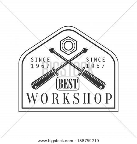 Crossed Screwdrivers Premium Quality Wood Workshop Monochrome Retro Stamp Vector Design Template. Black And White Illustration With Instruments And Working Equipment Objects Silhouettes With Text.