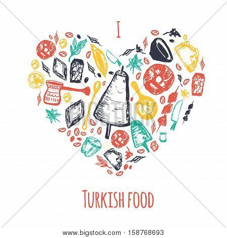 Love Turkish food hand drawn heart shape banner with lettering and beverages with Kebab, Dolma, Shakshuka. Freehand vector doodles isolated on white background.