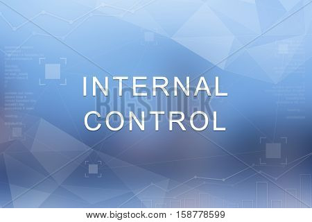 Internal control word on blue blurred and polygon background