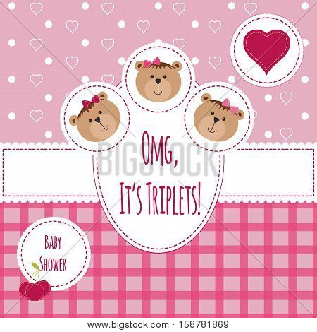 Three happy triplets. Baby arrival announcement card. Triplets baby girls shower card cute newborn. Teddy bears kid style greeting card vector background. OMG its triplets text poster