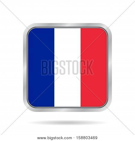 National flag of France. Shiny metallic gray square button with shadow.