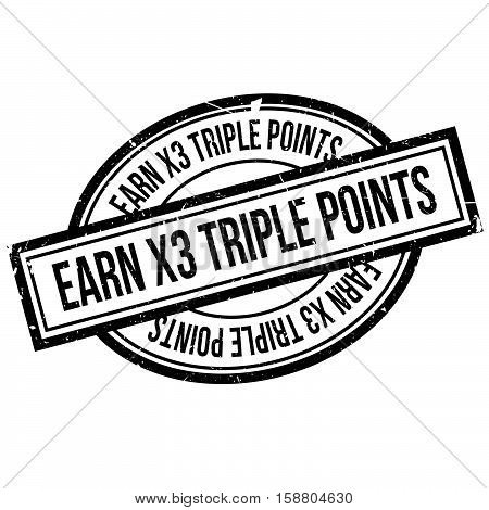 Earn X3 Triple Points Rubber Stamp