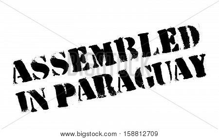 Assembled In Paraguay Rubber Stamp