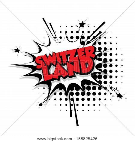 Lettering Switzerland Comic text sound effects pop art style vector Sound bubble speech phrase cartoon text cartoon balloon expression sounds illustration Comic text background. Comics book balloon
