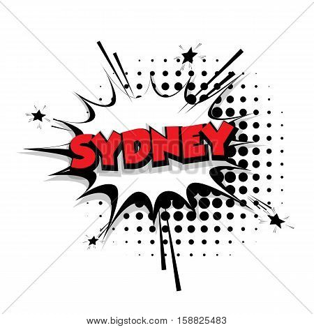 Lettering Sydney Comic text sound effects pop art vector Sound bubble speech phrase cartoon text cartoon balloon expression sounds illustration Comic text background template. Comics book balloon