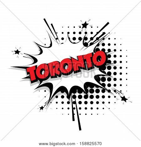 Lettering Toronto Comic text sound effects pop art vector Sound bubble speech phrase cartoon text cartoon balloon expression sounds illustration Comic text background template. Comics book balloon
