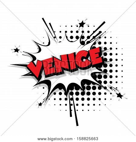 Lettering Venice Comic text sound effects pop art vector Sound bubble speech phrase cartoon text cartoon balloon expression sounds illustration Comic text background template. Comics book balloon