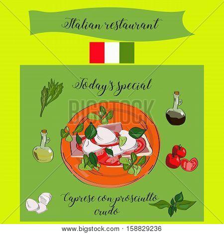 Today's Special Caprese Con Prosciutto Crudo. Italian Restaurant. Dish Of The Day. A Dish Of Salad.