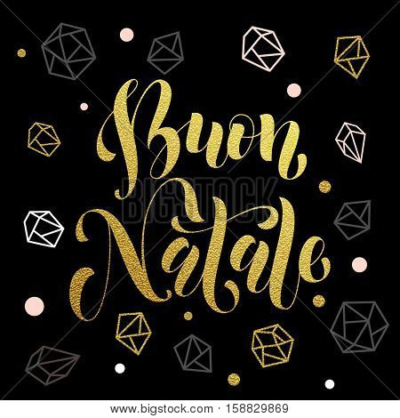 Christmas in Italy Buon Natale golden Italian greeting card lettering. Vector pattern of winter golden and silver crystal ornaments. Golden Christmas decoration with gold foil glitter lettering