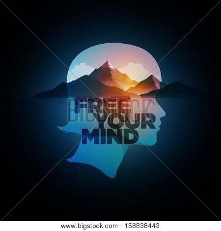 Free Your Mind. Vector concept illustration. Double exposure girl portrait and mountain, forest and sea landscape.