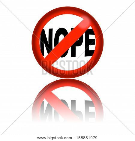 No Nope Sign 3D Rendering