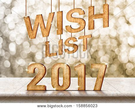 Wish list 2017 wood texture on marble table with sparkling bokeh wallHoliday greeting card concept.3d rendering