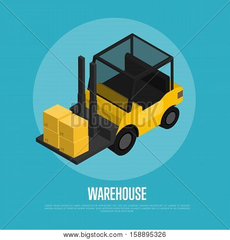 Warehouse banner with forklift truck isolated isometric vector illustration. Yellow forklift truck with packing boxes icon. Warehouse logistics, freight delivery company, cargo transportation.