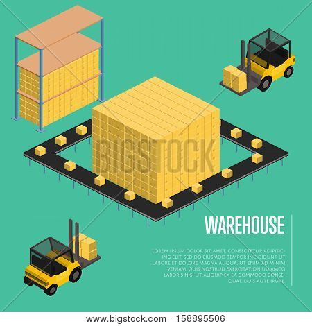 Warehouse isometric vector illustration. Forklift truck with packing boxes in warehouse terminal interior, loading process. Freight delivery, cargo shipment process, storage logistics and distribution