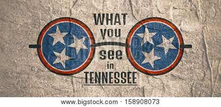 State of Tennessee Flag and Text. What You See in Tennessee Phrase. Textured Round Glasses. Concrete textured