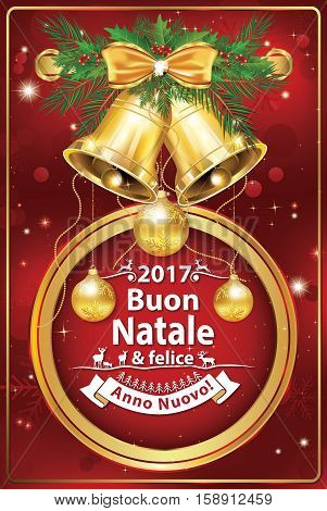 Italian seasons greetings - winter holiday greeting card. Merry Christmas and Happy New Year (Italian language: Buon Natale & felice Anno Nuovo!). Print colors used. Size of a custom greeting card