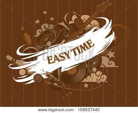 Easy time. Entertainment composition - set. Entertainment attributes: club life DJ music dancing restaurants bowling etc.