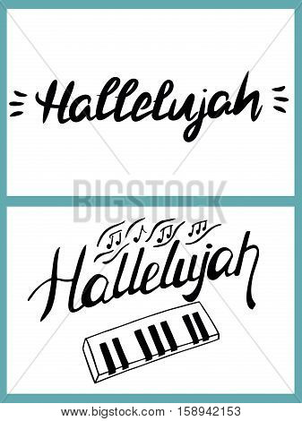 word Hallelujah is written by hand on a white background. The Worship Of God