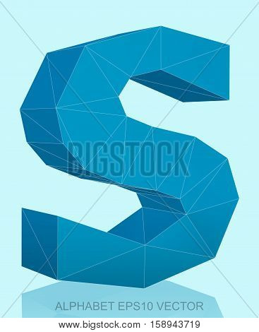 Abstract Blue 3D polygonal lowercase letter S with reflection. Low poly alphabet collection. EPS 10 vector illustration.