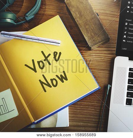 Vote Now Election Choice Decision Politic Concept