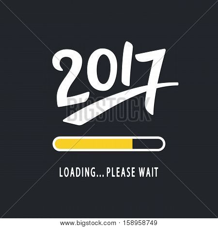 2017 is loading. Please Wait. Amusing New Year poster. Funny inspirational typography design, good for party invitation card, banner, blog, flyer, T shirt print. Vector illustration