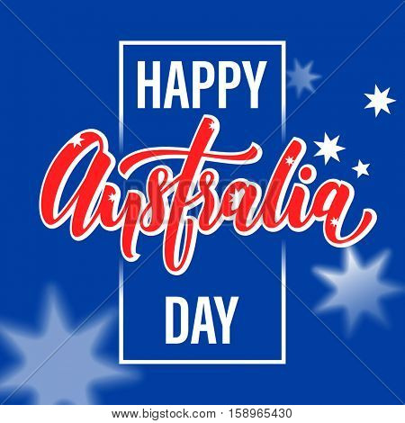 Happy Australia Day poster. Australian flag vector illustration greeting card with hand drawn calligraphy lettering. Australia text on blue background with stars