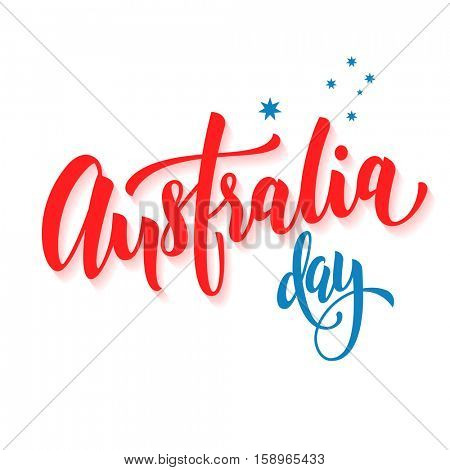 Happy Australia Day poster. Australian flag vector illustration greeting card with hand drawn calligraphy lettering. Australia text on white background with stars