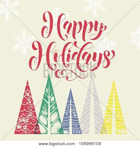Happy Holidays Christmas tree decoration background for winter holidays greeting card with pine tree forest in geometric shape. Happy Christmas and New Year Holidays vector modern lettering
