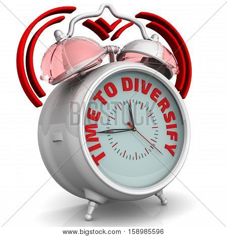 Time to diversify. The alarm clock with an inscription. Alarm clock with the words