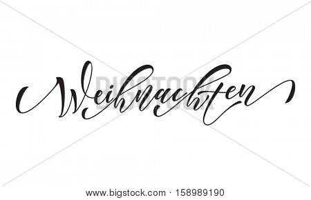 German Merry Christmas Frohe Weihnachten calligraphy text greeting. White vector hand drawn lettering on white background