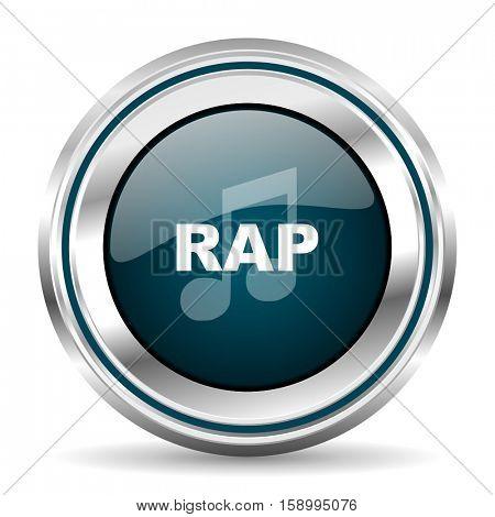 Rap music vector icon. Chrome border round web button. Silver metallic pushbutton.