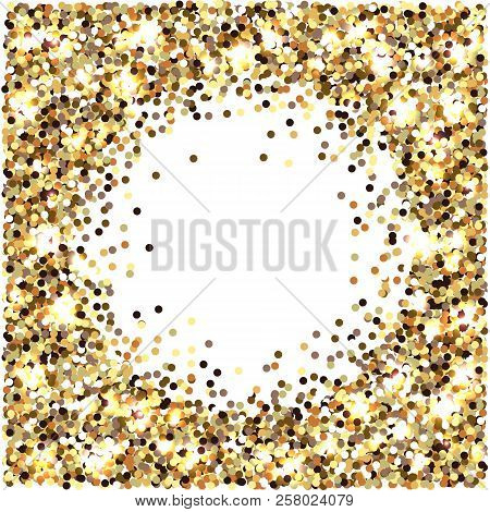 Gold Glitter. Celebratory Background. Round Elements Gold Shades. Glow Effect. Round Place For Text