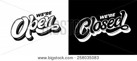 Lettering We're Open Closed For The Design Of A Sign On The Door Of A Shop, Cafe, Bar Or Restaurant.