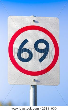 69 Road Sign On The Highway Of Love