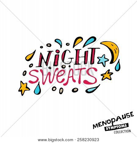 Night Sweats. Vector Illustration With Hand Drawn Lettering In Bright Colours Isolated On A White Ba