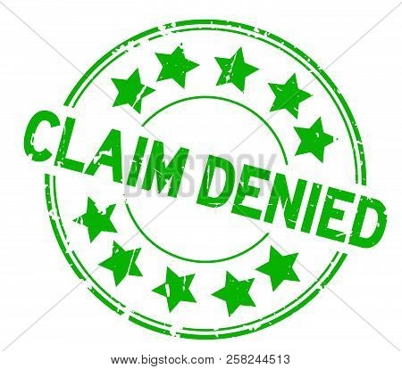 Grunge Green Claim Denied With Star Icon Round Rubber Seal Stamp On White Background