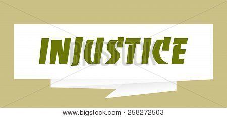 Injustice Origami Paper Speech Bubble Sign Vector Illustration