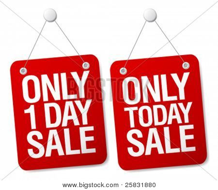 Only 1 day sale signs set.