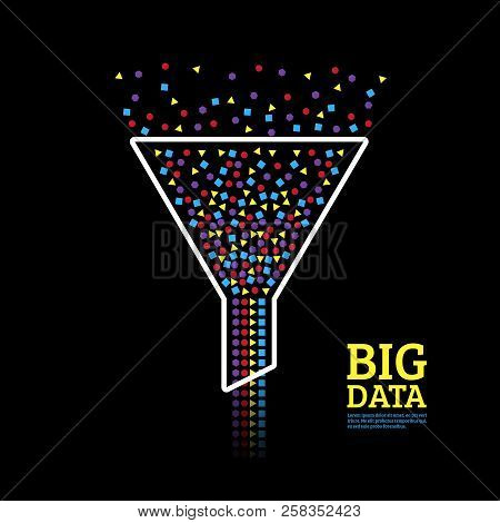 Big Data Visualization. Information Analytics Concept. Abstract Information Stream Funnel.